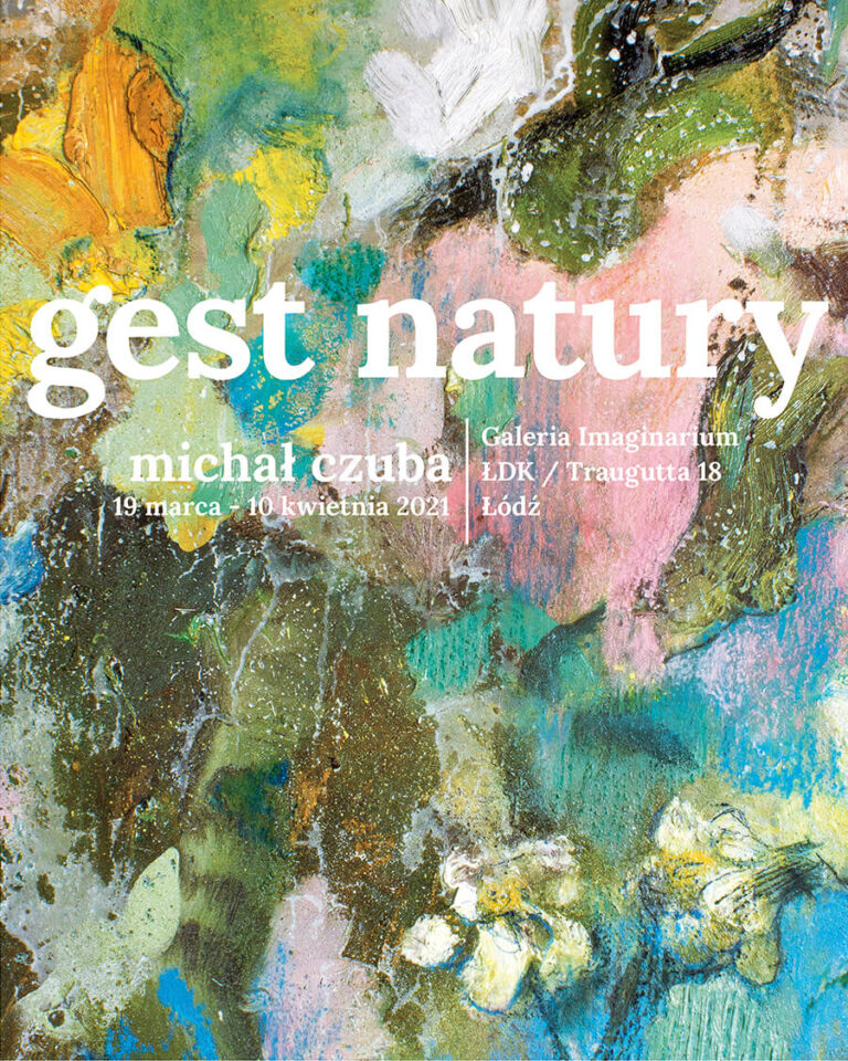gest natury wystawa galeria imaginarium łódź
